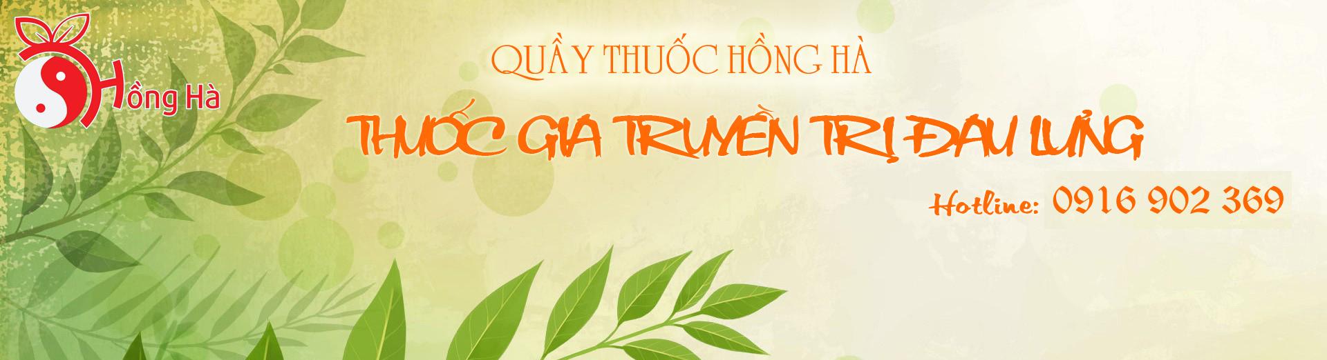 THUỐC GIA TRUYỀN TRỊ ĐAU LƯNG | TRẦN THỊ THANH THÚY